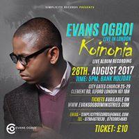 Evans Ogboi Live in London KOINONIA