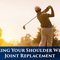 Free Seminar Restoring Your Shoulder Without Joint Replacement