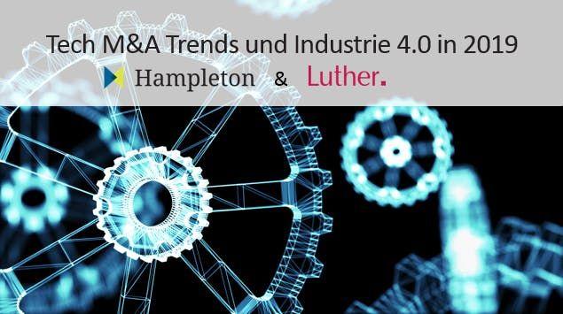 Tech M&A Trends und Industrie 4.0 in 2019