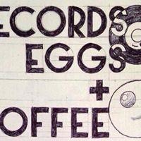 Records Eggs &amp Coffee