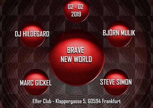 Brave New World at Elfer Club