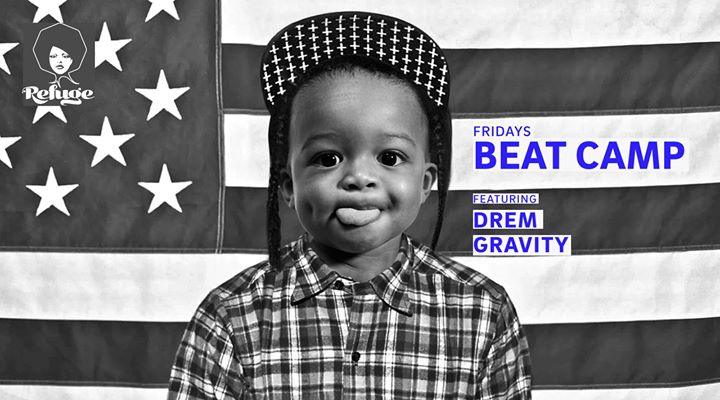 BEAT CAMP ft. Drem & Gravity