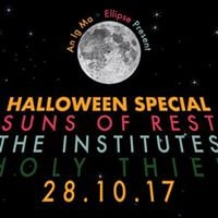 An Ig Ma and Ellipse present Suns of Rest The Institutes  Holy Thief