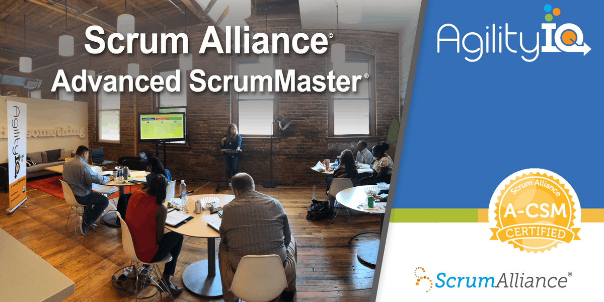 Certified Advanced Scrum Master (ACSM)