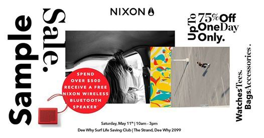 Nixon Sample Sale - Up to 75% off! at Dee Why SLSC, Manly
