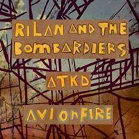 Rilan &amp the Bombardiers - Avi On Fire - ATKD at Rotown