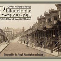 City of Neighborhoods Philly 1890-1910
