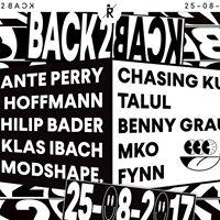 Back2Back w Ante Perry x Chasing Kurt Nils Hoffmann x Talul