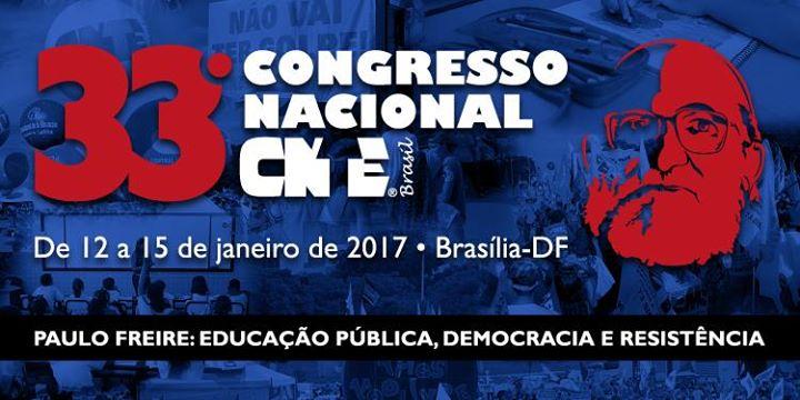 33 Congresso Nacional da CNTE  Paulo Freire Educao Pblica