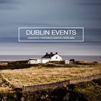 Dublin Events, Concerts & Parties
