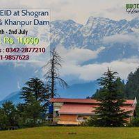 Celebrate EID at Shogran Siri Paye &amp Khanpur Dam (30th June)