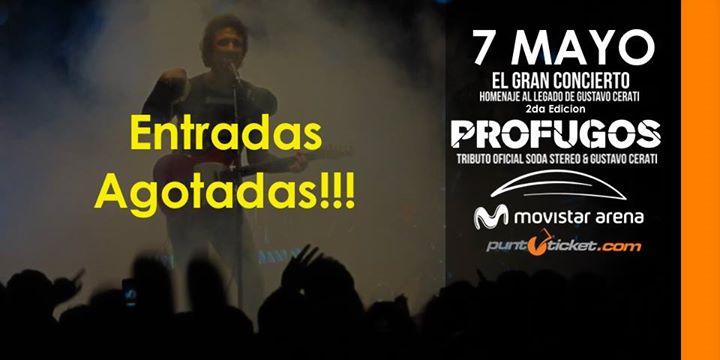 7 Mayo Profugos Soda Cerati Movistar Arena El Gran