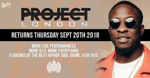 Project London 2018 - Ministry of Sound  More Info Coming Soon