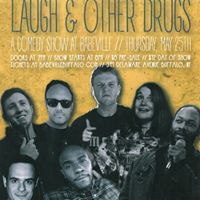 Laugh &amp Other Drugs