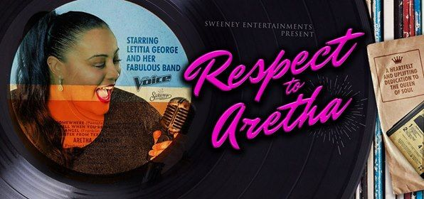 Respect to Aretha - Queens Theatre Hornchurch