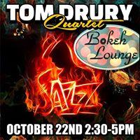 The Tom Drury Quartet Live at the Bokeh Lounge