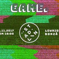 GAME. at Stdlin w Lowriders &amp Bonz