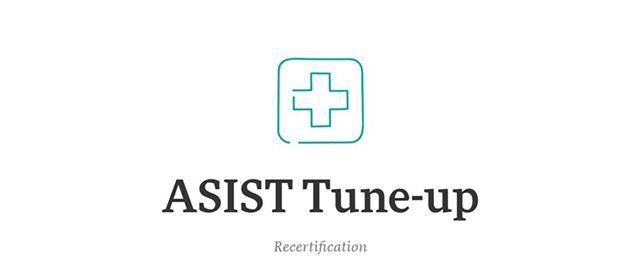 ASIST Tune Up