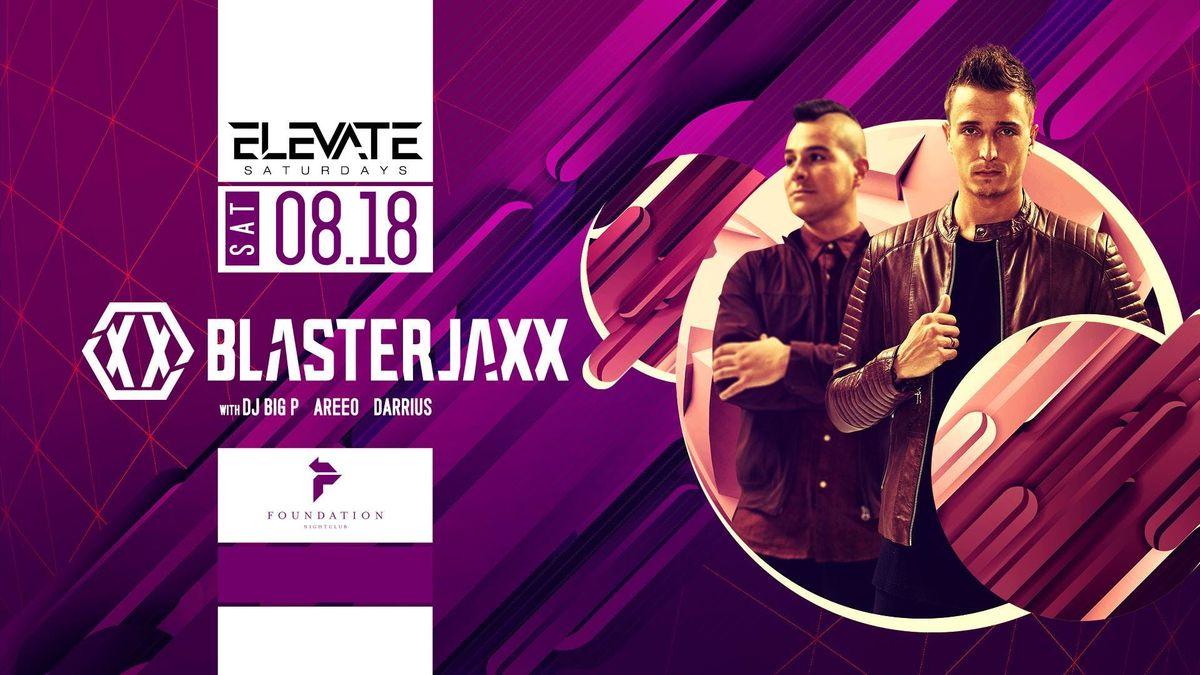 Elevate Saturdays Blasterjaxx