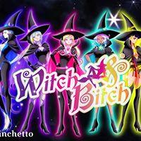 Linchetto presenta Witch &amp Bitch