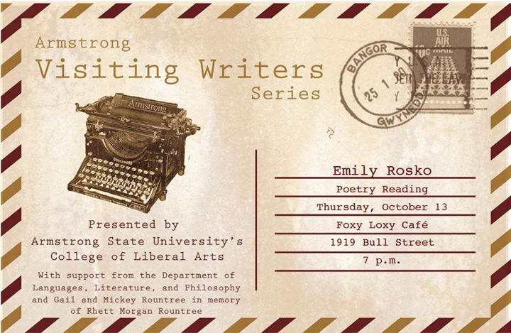 Visiting Writer Series Poetry By Emily Rosko At Foxy Loxy Print