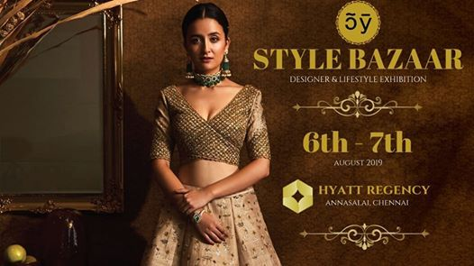 Style Bazaar Exhibition- Chennai Fashion Fiesta