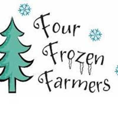 Four Frozen Farmers Christmas Trees and Wreaths