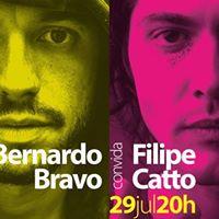 Bernardo Bravo convida Filipe Catto  Curitiba