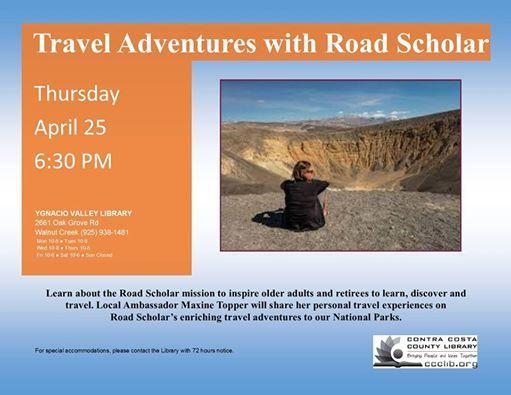 Travel Adventures with Road Scholar at Ygnacio Valley