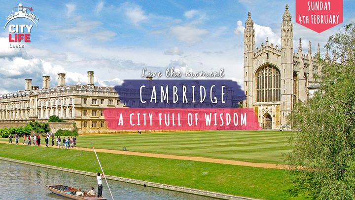 Citylife trip to Cambridge - A city full of wisdom