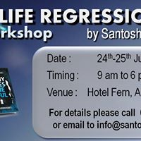 Past Life Regression Workshop by Santosh Joshi
