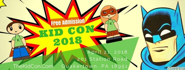 Kid Con 2018 At 201 Station Rd Quakertown Pa 18951 2723 United
