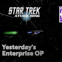Star Trek Attck Wing - Yesterdays Enterprise OP