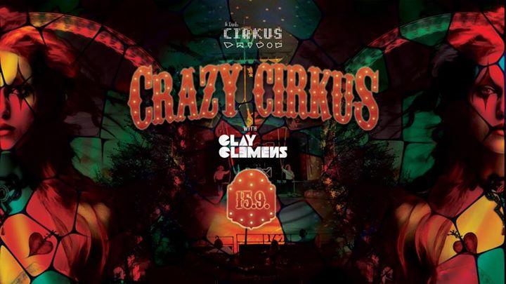 CRAZY CIRKUS First of the Season