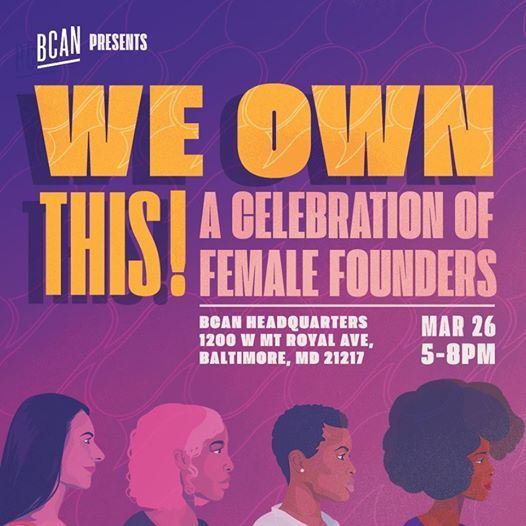 SOLD OUT - We Own This A Celebration of Female Founders
