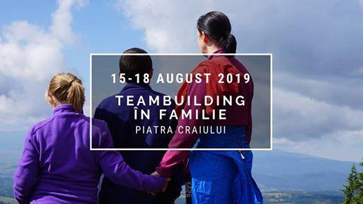 Teambuilding n Familie  Piatra Craiului 15-18 august 2019