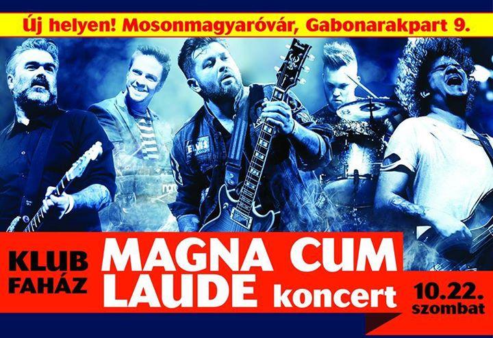 Magna Cum Laude - Klub Faház - Mosonmagyaróvár