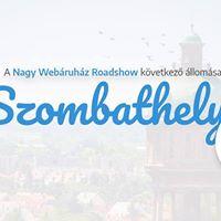 Nagy Webruhz Roadshow - Szombathely