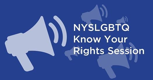 NYS LGBTQ Know Your Rights Session