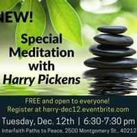 Special Meditation with Harry Pickens