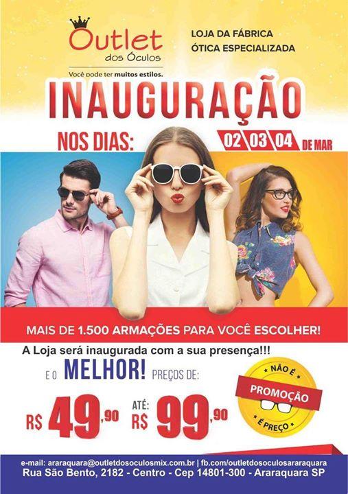 320860d74 Coquetel de Inauguração Outlet dos Oculos Araraquara! | Araraquara