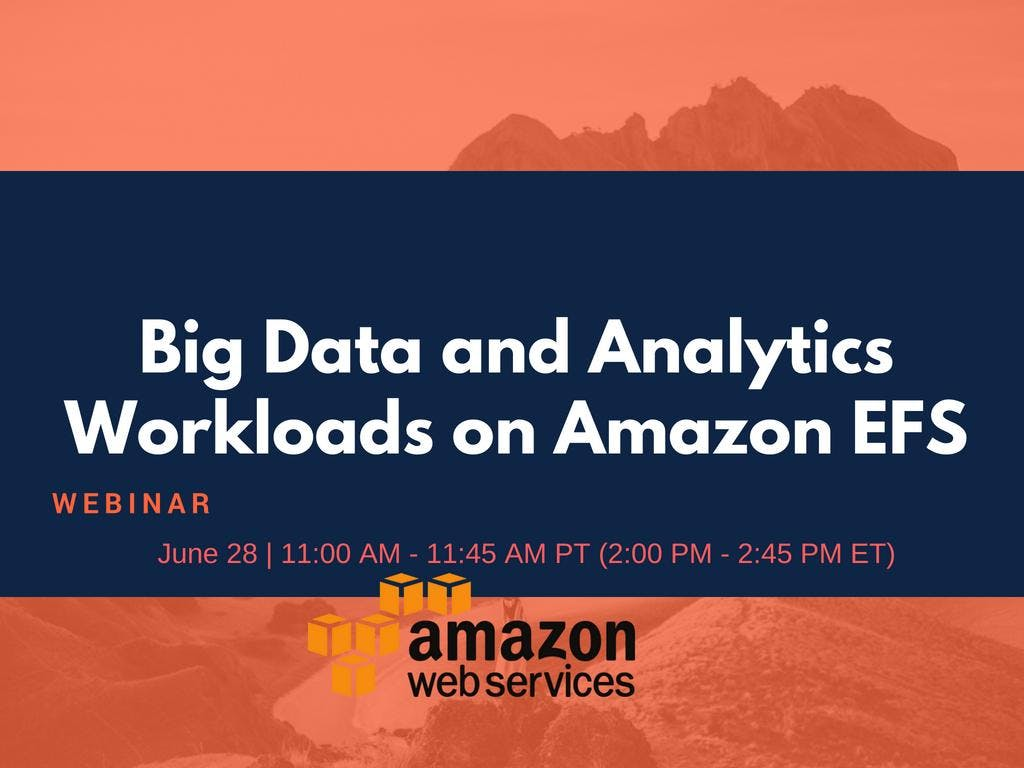 Big Data and Analytics Workloads on Amazon EFS