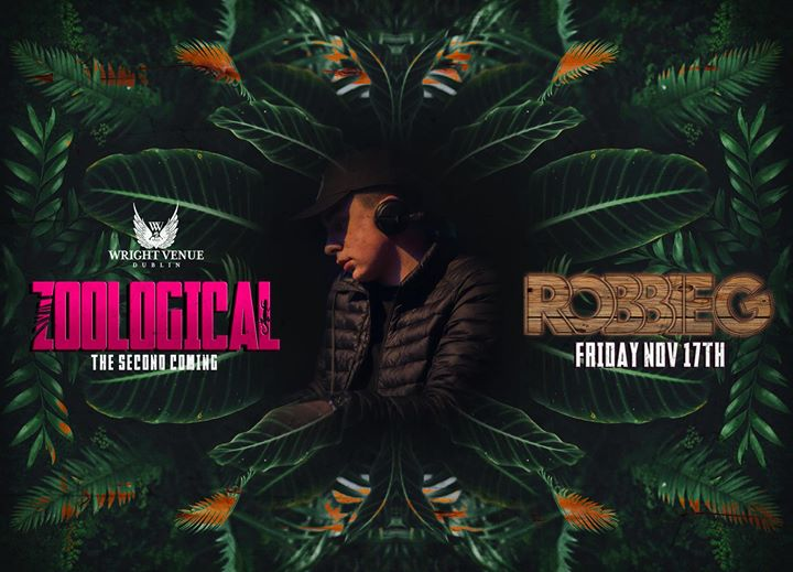 RobbieG - Zoological at The Wright Venue
