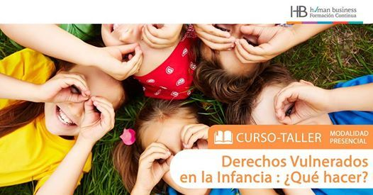 Curso STGO  Derechos vulnerados en la Infancia Qu hacer