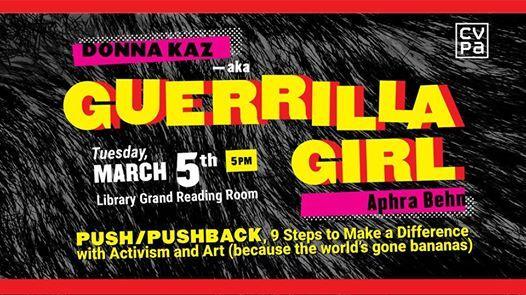 Guerrilla Girl Aphra Behn PushPushback 9 Steps to Make a Di