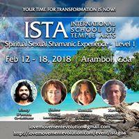 ISTA Level 1 in Goa - Spiritual Sexual Shamanic Experience