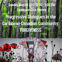 Progressive Dialogues in the Caribbean-Canadian Community Forgiveness