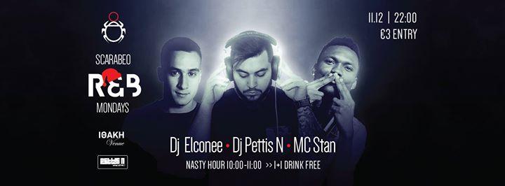 Scarabeo R&B Monday  Dj Pettis N - Dj Elconee & Mc Stan