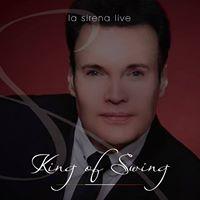 La Sirena Live - The King of Swing