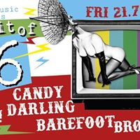 Spirit of 96 Barefoot Brothers Candy Darling &amp The Duplo